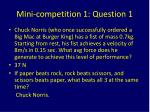 mini competition 1 question 1