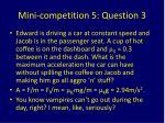 mini competition 5 question 3