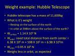 weight example hubble telescope