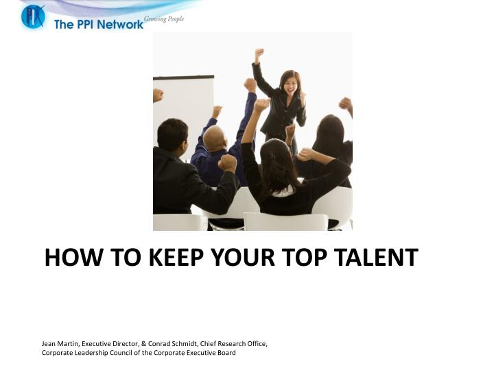 how to keep your top talent n.