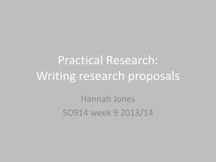 practical research writing research proposals n.