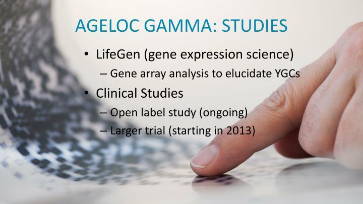 AGELOC GAMMA: STUDIES