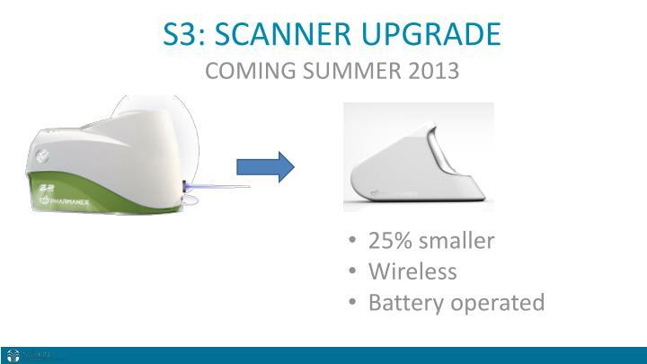 S3: SCANNER UPGRADE