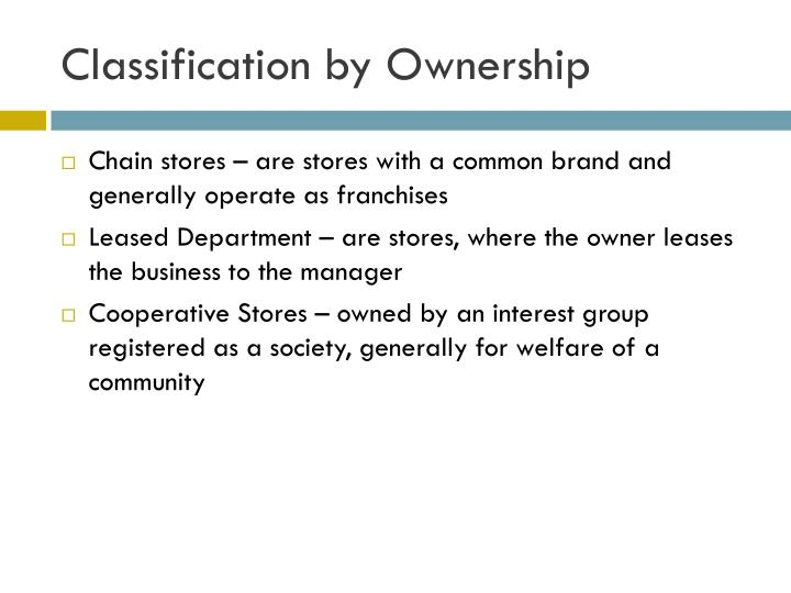 Classification by Ownership