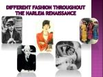 different fashion throughout the harlem renaissance
