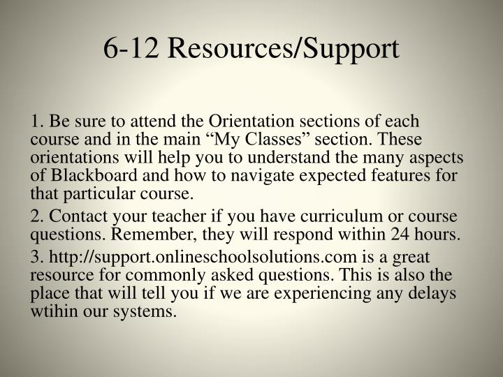 6-12 Resources/Support