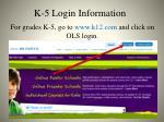 k 5 login information