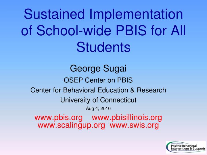 sustained implementation of school wide pbis for all students n.