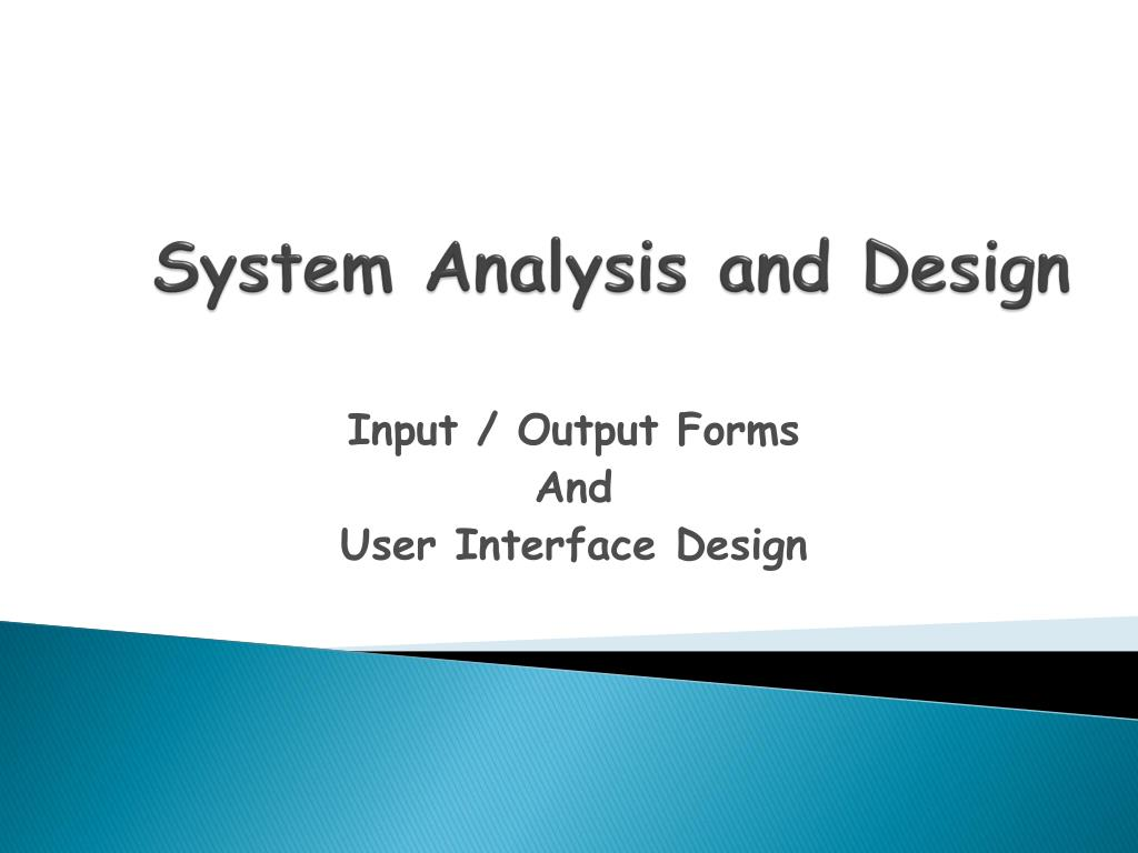 Ppt System Analysis And Design Powerpoint Presentation Free Download Id 1650452