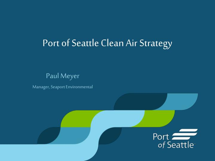 port of seattle clean air strategy n.