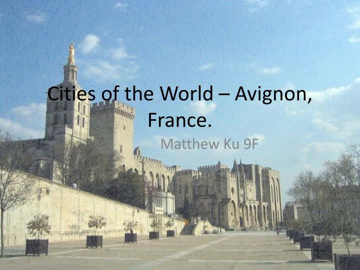 cities of the world avignon france n.