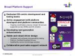 broad platform support