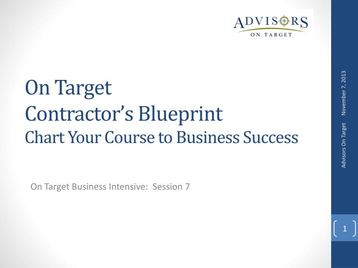 on target contractor s blueprint chart your course to business success n.