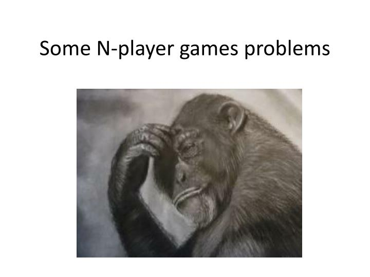 some n player games problems n.