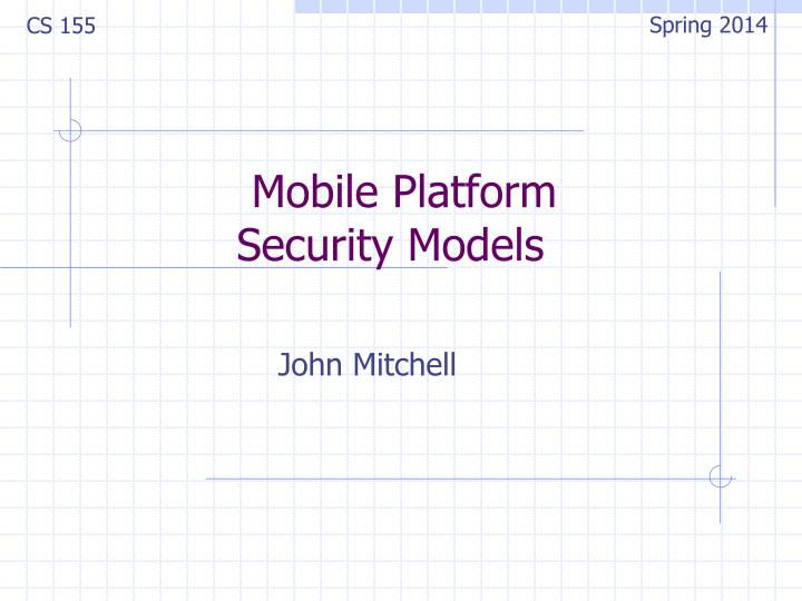 mobile platform security models n.