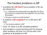 the hardest problems in np