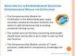 good practice in entrepreneurship education entrepreneurship module for certification