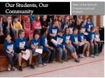 our students our community
