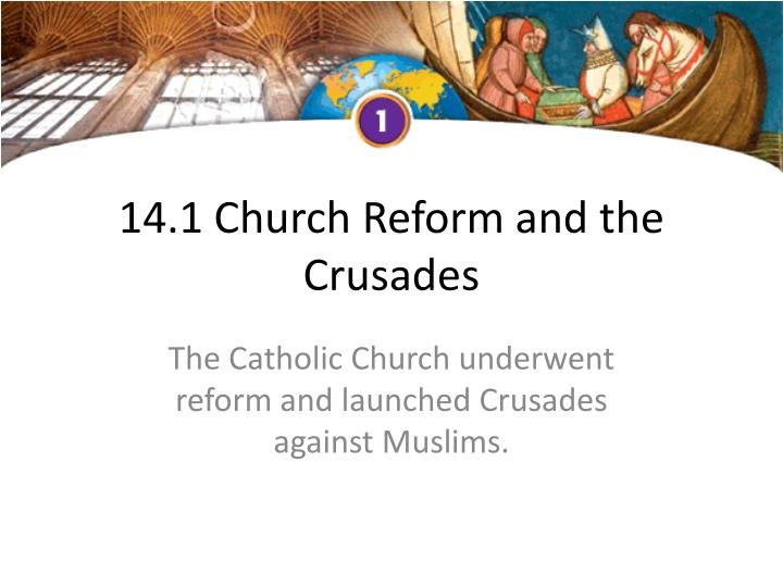 14 1 church reform and the crusades n.