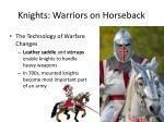 knights warriors on horseback