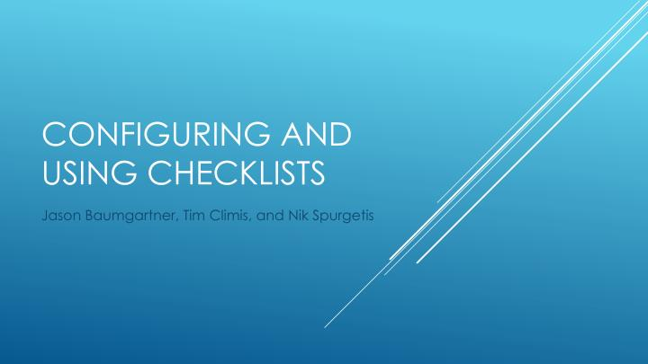 configuring and using checklists n.