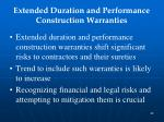extended duration and performance construction warranties2