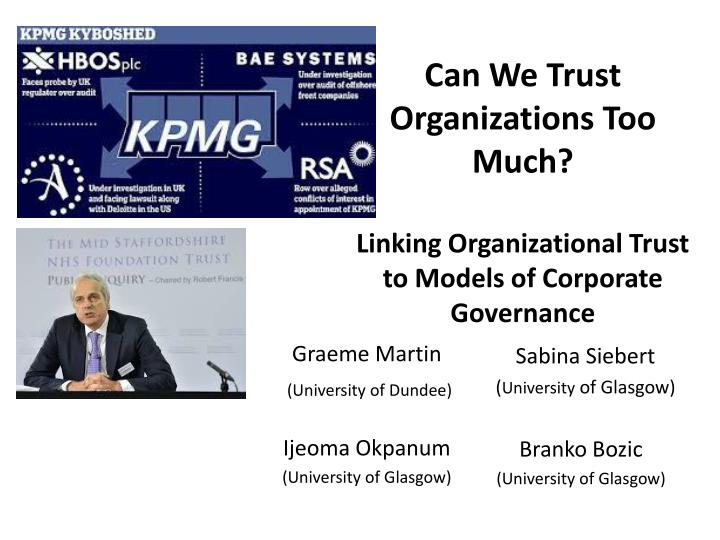 can we trust organizations too much linking organizational trust to models of corporate governance n.