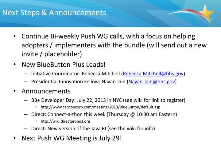 Next Steps & Announcements