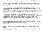 2 consumer culture changes the culture of childhood