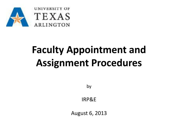 faculty appointment and assignment procedures n.