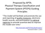proposed by apta physical therapy classification and payment system ptcps guiding principles