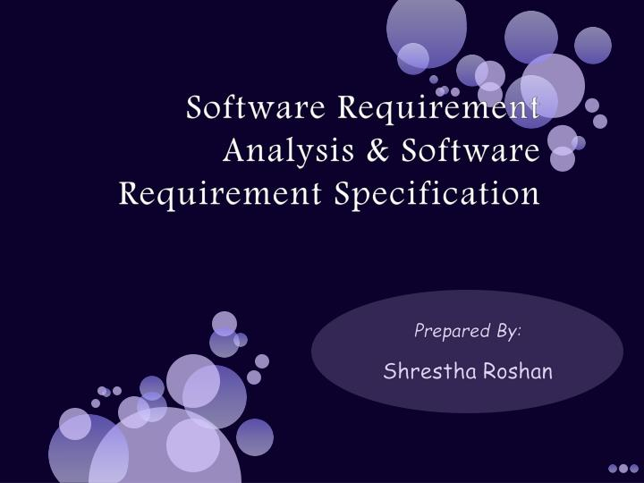 software requirement analysis software requirement specification n.