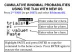 cumulative binomial probabilities using the ti 84 with new os