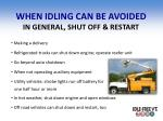 when idling can be avoided in general shut off restart