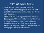 1961 63 mass action