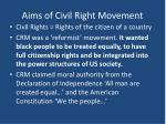 aims of civil right movement