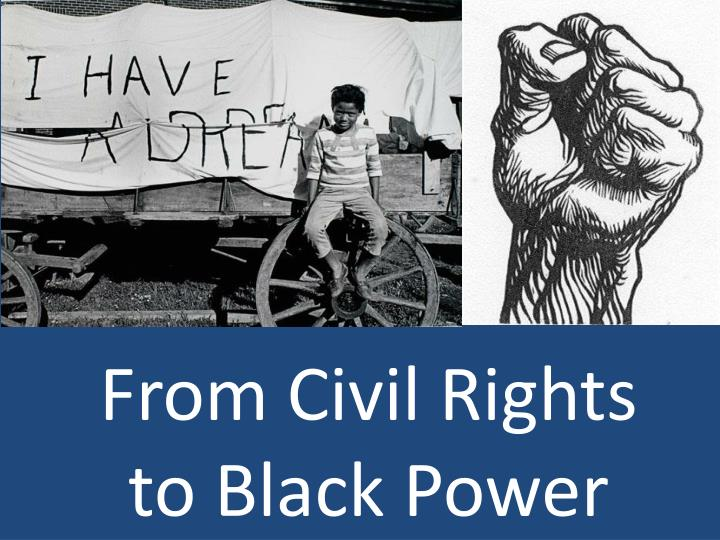 from civil rights to black power n.