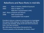 rebellions and race riots in mid 60s