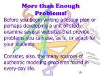 more than enough problems