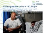 bad mayonnaise poisons 140 people