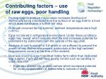 contributing factors use of raw eggs poor handling