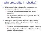 why probability in robotics