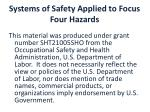 systems of safety applied to focus four hazards1