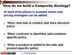 how do we build a composite strategy