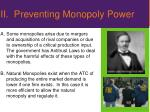 ii preventing monopoly power