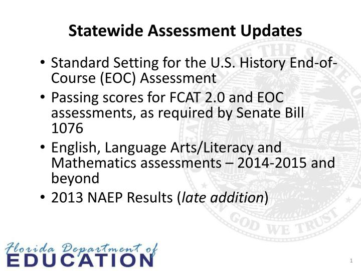 statewide assessment updates n.
