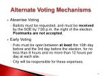 alternate voting mechanisms