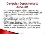campaign depositories accounts