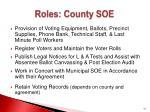 roles county soe