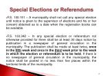 special elections or referendums